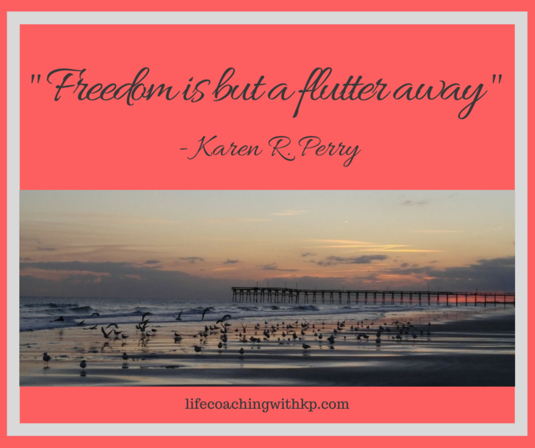Freedom is But a Flutter Away…